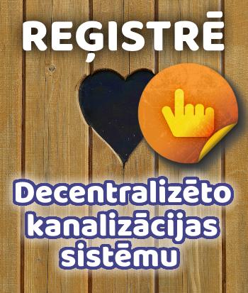Reģistrē savu decentralizēto kanalizācijas sistēmu!